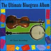 Ultimate Bleugrass Bill Monroe, Jimmie Rodgers, Callahan Brothers -40tr
