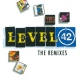 Level 42 Dance Remixes