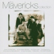 Mavericks The Essential Collection