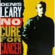 Leary Denis No Cure For Cancer