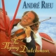 Rieu Andre The Flying Dutch Man