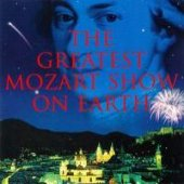 Greatest Mozart Show...