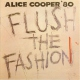 Cooper, Alice Flush The Fashion