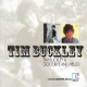 Buckley, Tim T.buckley+goodbye And H...