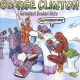 Clinton, George Greatest Funkin´ Hits