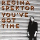 Spektor, Regina Rsd - You´ve Got Time [Single]