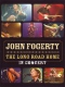 Fogerty John The Long Road Home-concert