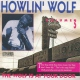 Howlin` Wolf Wolf is At Your Door