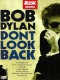 Dylan, Bob Don´t Look Back