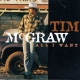 Mcgraw, Tim All I Want