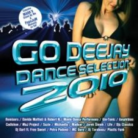 Go Deejay 2010 Dance Selection