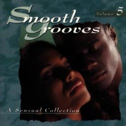 Smooth Grooves Vol.5 Sensual Collection