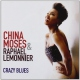 Moses China / R. Lemonnier Crazy Blues