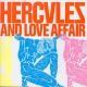 Hercules Ane Love Affair Hercules And Love Affair