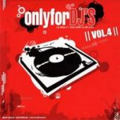 Only For Dj´s Vol.4