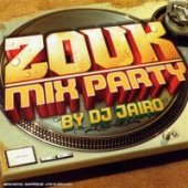 Zouk Mix Party / Dj Jairo