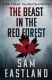 Sam Eastland The Beast in the Red Forest