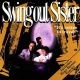 Swing Out Sister It´s Better To Travel