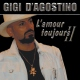 D�agostino, Gigi L�amour Toujours Ii �2004 (2cd)