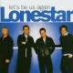 Lonestar Let´s Be Us Again