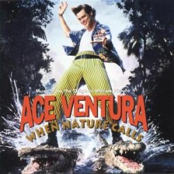Ace Ventura - When Nature Call