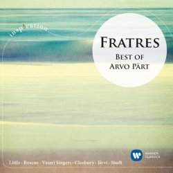 Fratres: Best Of Arvo Part