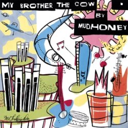 My Brother the Cow + 7 [LP]