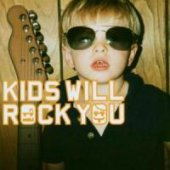 Kids Will Rock You (CD+DVD)