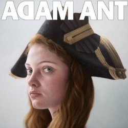 Adam Ant Is The Blueblack Hussar In Marrying The Gunner´s Daughter