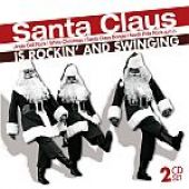 Santa Claus Is Rockin� And Swinging