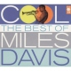 Davis, Miles Cool - The Best Of