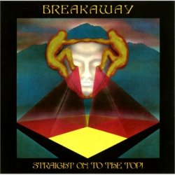 Breakaway/straight On To The Top! // Digipack , 2 On 1