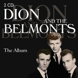 Dion And The Belmonts - The Album