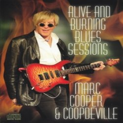 Alive And Burning Blues Sessions