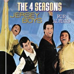 Jersey Boys - For Always
