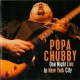Chubby, Popa One Night Live In New Yor