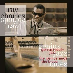 Genius + Soul = Jazz/ Genius Sings The Blues