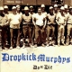 Dropkick Murphys Do Or Die