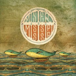 Mister and Mississippi [LP]