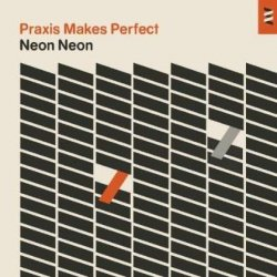 Praxis Makes Perfect // Synth-heavy Early 80´s Nostalgia -deluxe-