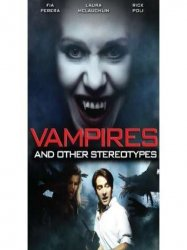Vampires And Others Stereotypes