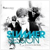 Clubrockerz Summer Session / Presented By Dan Rockz