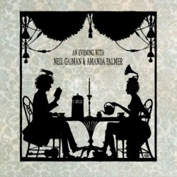 An Evening With Neil Gaiman And Amanda Palmer // 3cd In Digipack