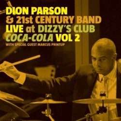 Live At Dizzy´s Club Coca-cola Vol.2