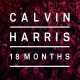 Harris, Calvin CD 18 Months (deluxe Edition)