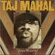 Mahal, Taj Music Keeps Me..