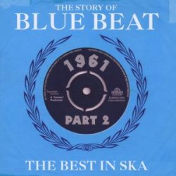 Story Of Blue Beat 1962 Vol.2