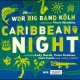 Wdr Big Band Köln Caribbean Night 2010