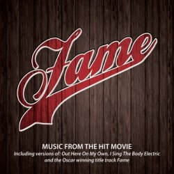 Fame - Music From The Hit Movie