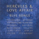 Hercules & Love Affair Blue Songs